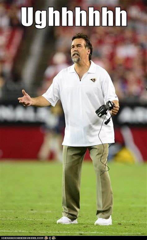 St Louis Rams Memes - something is bothering jeff fisher turf show times