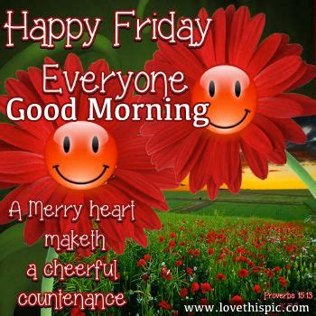 imagenes de good morning happy friday happy friday everyone good morning pictures photos and