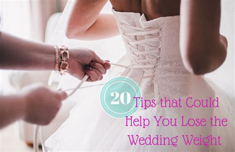 Wedding Help by 20 Tips That Could Help You Lose Weight For Your Wedding