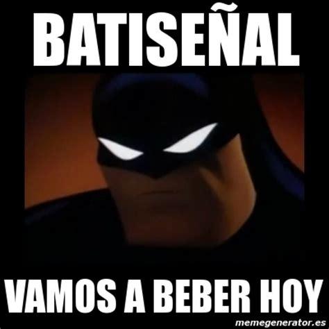 imagenes de hoy es viernes vamos a beber meme disapproving batman batise 241 al vamos a beber hoy