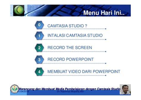 membuat video tutorial dengan camtasia pembuatan video tutorial dengan camtasia studio