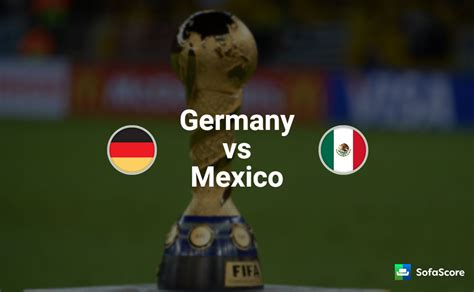 mexico vs germany last match result chile vs mexico sofascore sofa menzilperde net