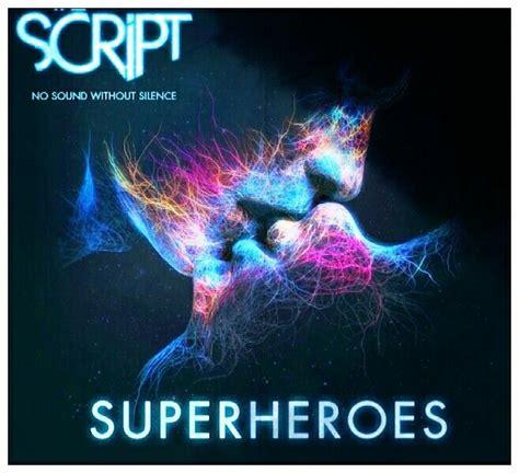 Cd The Script No Sounds Without Silence Lokal superheroes the script no sound without silence the script rock musicians