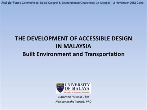 accessible design for the built environment development of accessible design in malaysia