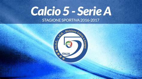 Calendario 5 Squadre Il Calendario Della Stagione Serie A 38 Squadre In 3