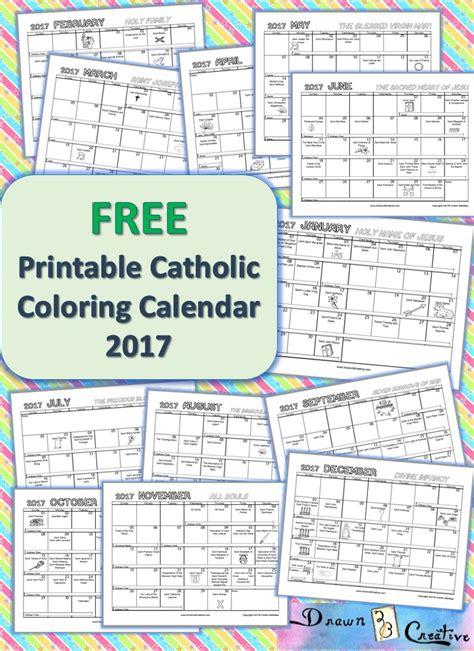 Catholic Calendar Free Printable Catholic Coloring Calendar 2017