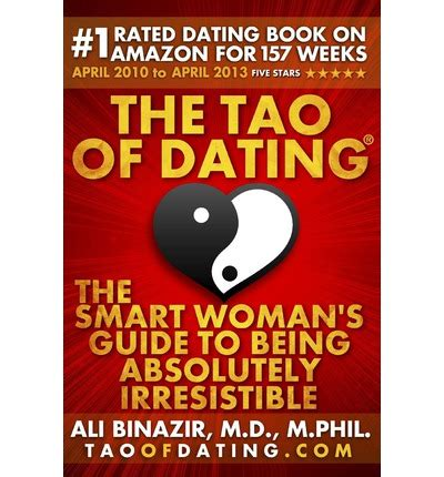 the 5ive categories of dating books the tao of dating ali binazir md 9780977984572