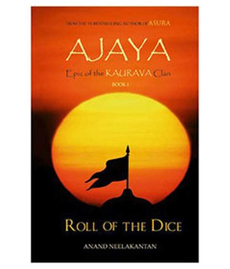 roll the dice books ajaya epic of the kaurava clan roll of the dice book 1