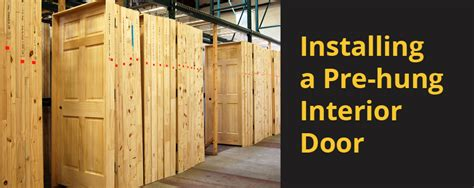 Interior Doors Builders Warehouse Installing A Pre Hung Interior Door Builders Surplus