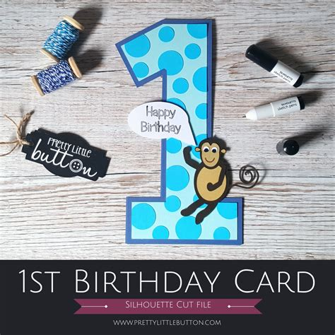 Silhouette Cameo Birthday Card 1st Birthday Card On The Silhouette Cameo Pretty Little