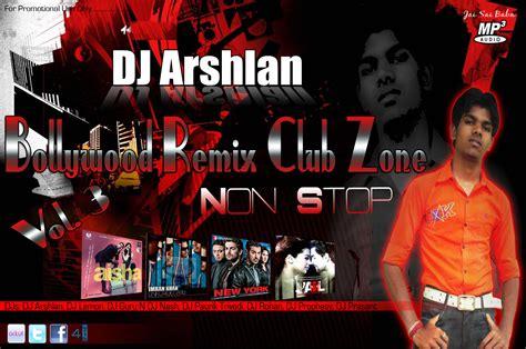 download mp3 dj club mix bollywood remix club zone vol 3 non stop dj arshlan mp3