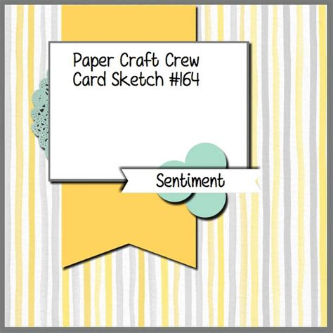 Craft Paper Card - pcccs 164 card sketch paper craft crew challenges