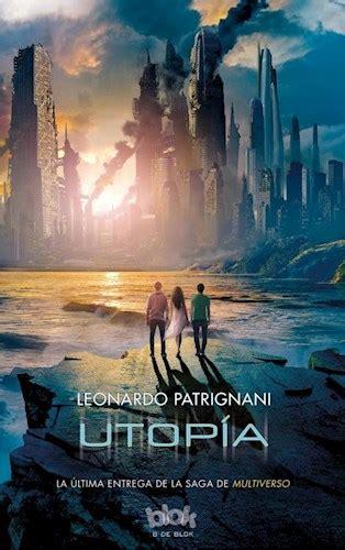 libro utopa utopia por patrignani leonardo 9788416075577 c 250 spide com