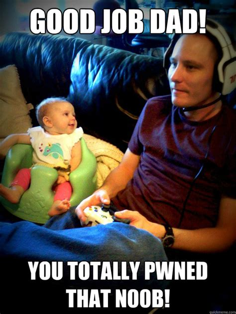 Meme Gamer - gamer dad memes quickmeme