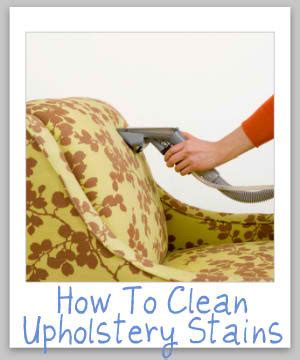 how to clean upholstery stains how to clean upholstery stains without paying somebody