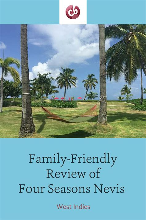 four seasons nevis is a caribbean paradise for families