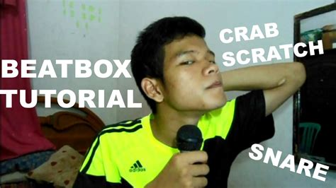 tutorial beatbox classic snare beatbox tutorial crab scratch snare drum youtube