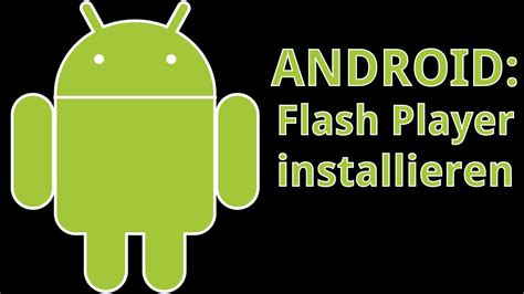 adobe flash player 9 0 android android adobe flash player installieren