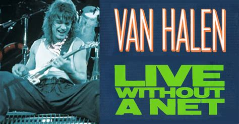 eddie van halen live without a net van halen s live without a net released 30 years ago today
