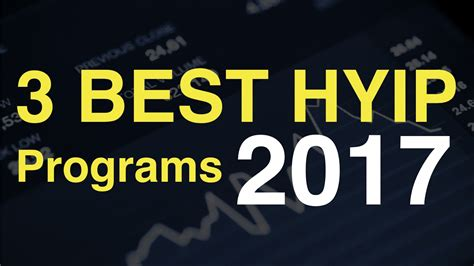 best hyip best hyip 2017 what you need to before joining