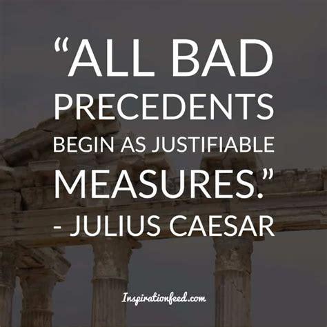 Julius Caesar Mba Leadership by 30 Julius Caesar Quotes On Leadership Bravery And