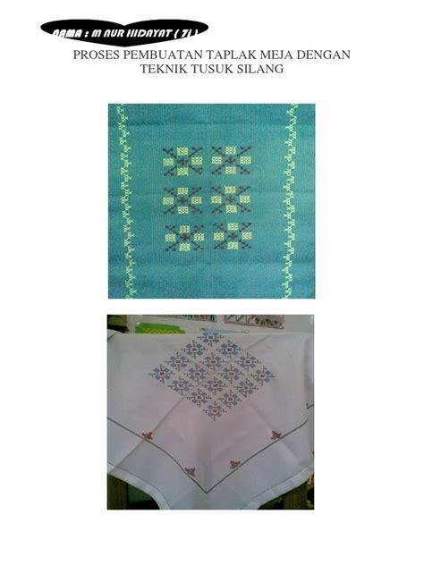 jenis benang untuk membuat lu hias proses pembuatan taplak meja dengan teknik tusuk silang