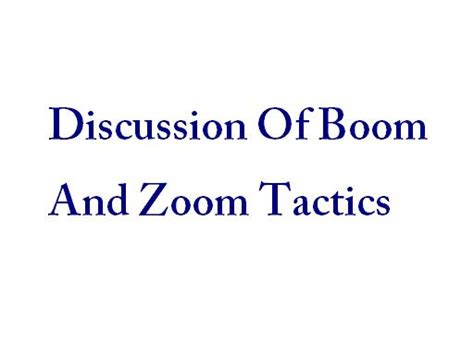 boom boom in the zoom zoom room boom and zoom tactics part two simhq