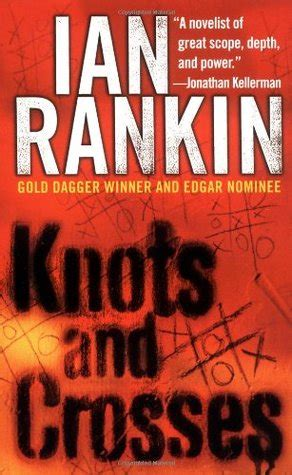 knots and crosses a knots and crosses inspector rebus 1 by ian rankin reviews discussion bookclubs lists