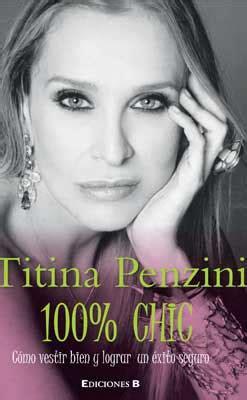 libro 100 women who made titina penzini la personificaci 243 n de la moda analitica com