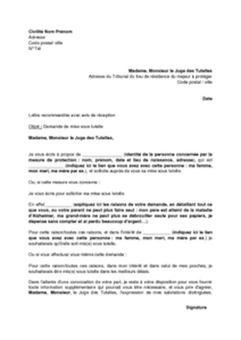 Modeles De Lettre Juge Des Tutelles Lettre De Demande De Mise Sous Tutelle Mod 232 Le De Lettre Gratuit Exemple De Lettre Type
