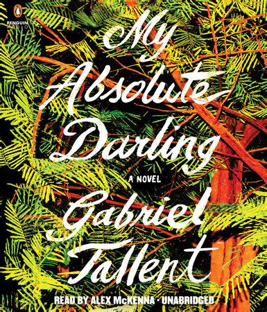 my absolute darling 9782351781685 my absolute darling by gabriel tallent penguinrandomhouse com