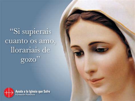 imagenes de la virgen maria con frases bonitas oraciones religion cat 243 lica dios amor fe frases