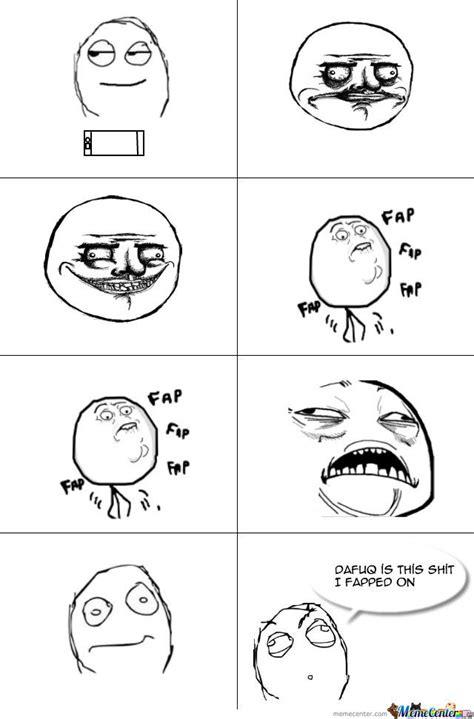 Fap Face Meme - fap meme memes
