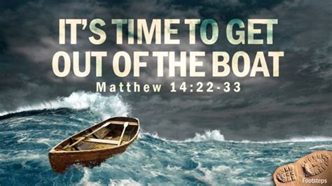 it s time to step out of the boat the afton wesleyan church