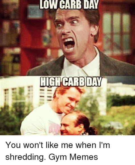 Shredding Meme - 25 best memes about low carb low carb memes