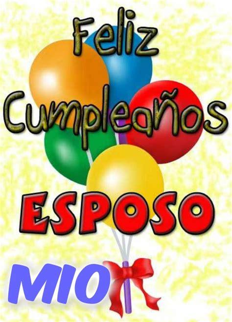imagenes de feliz cumpleaños esposo feliz cumplea 209 os esposo mio youtube