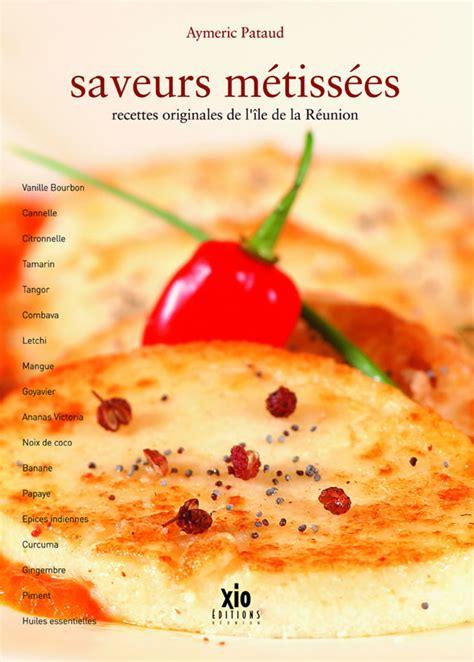 livre cuisine gastronomique livre de recettes de cuisine saveurs m 233 tiss 233 es