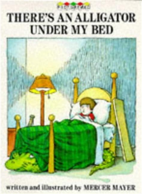 alligator under my bed children s books reviews there s an alligator under my