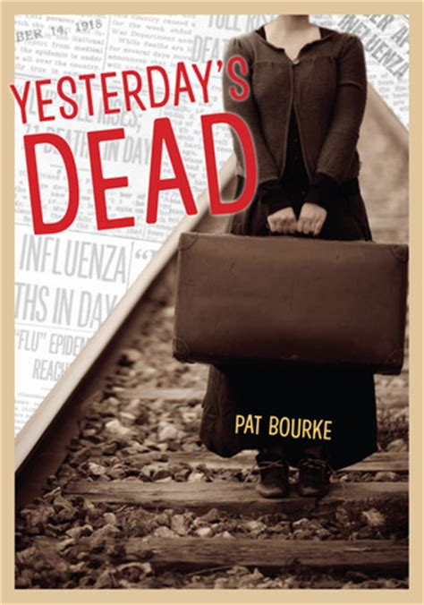 yesterday books yesterday s dead by pat bourke reviews discussion