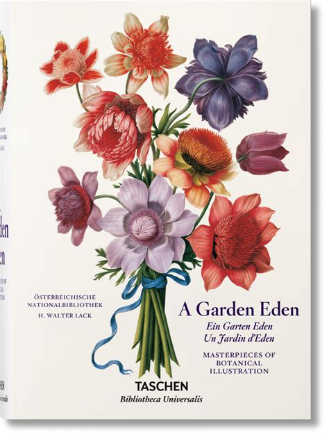 libro the botanical art files a garden eden masterpieces of botanical illustration bibliotheca universalis taschen books