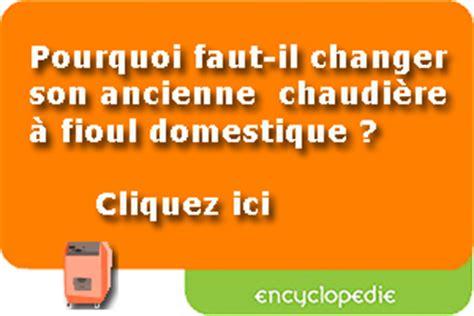 Changer Une Chaudiere Gaz 4017 by Devis Changement Ou Remplacement Chaudi 232 Re Gaz Fioul