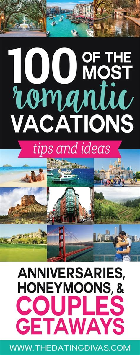 ideas for romantic weekend getaways and vacations 100 romantic vacations and honeymoons