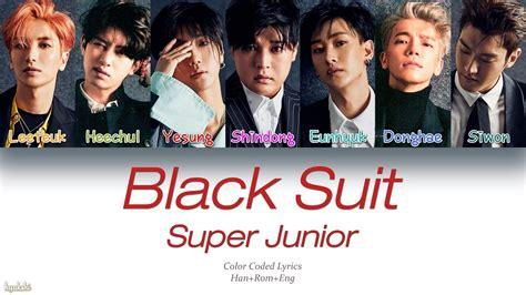 black suit super junior mp3 super junior 슈퍼주니어 black suit color coded lyrics