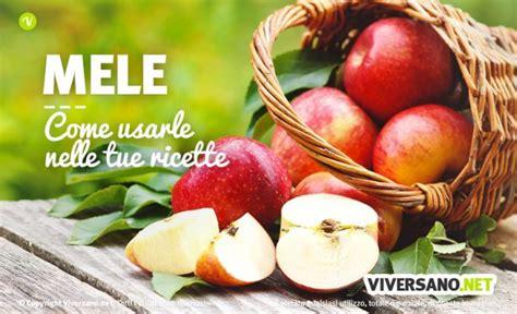 come cucinare le mele come usare le mele in cucina idee abbinamenti e consigli