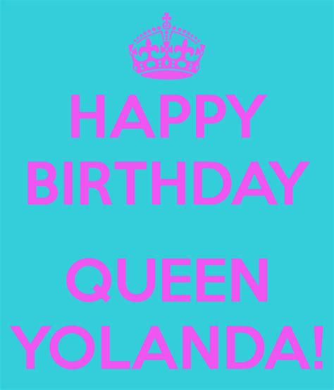 yolanda birthday happy birthday queen yolanda poster gloria keep calm