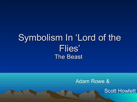 lord of the flies themes slideshare symbolism in lord of the flies