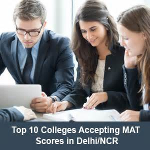 Mba Colleges Through Mat In Delhi by Top 10 Colleges Accepting Mat Scores In Delhi Ncr