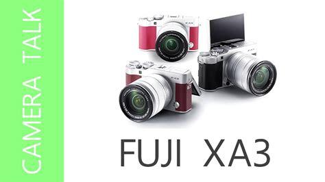 Fujifilm Xa3 X A3 Xa3 Promo ep5 ค ยเร อง fuji xa3