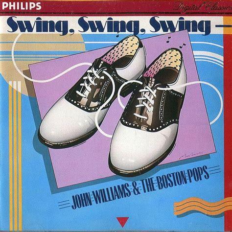 john williams swing swing swing john williams swing swing swing music pinterest
