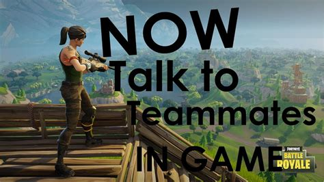 fortnite voice chat not working fortnite voice chat or talk to teammates in without